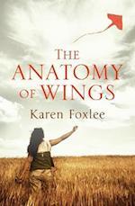 The Anatomy of Wings af Karen Foxlee