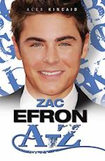 Zac Efron A-Z