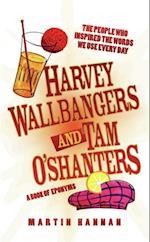 Harvey Wallbangers and Tam O'Shanters