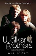 Walker Brothers af Gary Walker