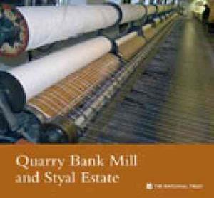 Bog, paperback Quarry Bank Mill and Styal Estate, Cheshire af National Trust
