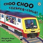 Awesome Engines: Choo Choo Clickety-Clack! af Alex Ayliffe, Margaret Mayo