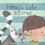 How to Lose a Lemur af Frann Preston-Gannon