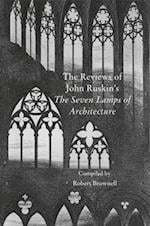 The Contemporary Reviews of John Ruskin's The Seven Lamps of Architecture