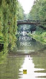 Half an Hour from Paris
