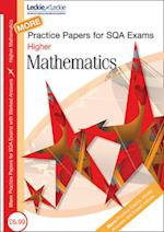 More Higher Mathematics Practice Papers for SQA Exams