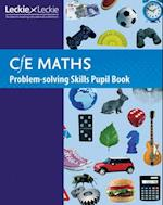 CfE Maths Problem-Solving Skills Pupil Book (CfE Maths)