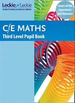 CfE Maths Third Level Pupil Book (CfE Maths)