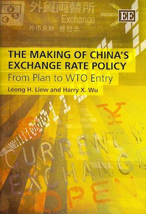 The Making of China's Exchange Rate Policy