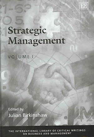 Bog, hardback Strategic Management af Julian Birkinshaw