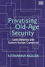 Privatising Old-Age Security