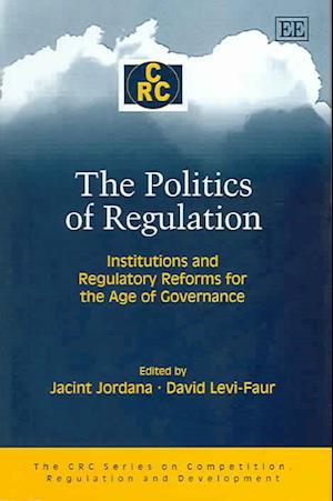 The Politics of Regulation