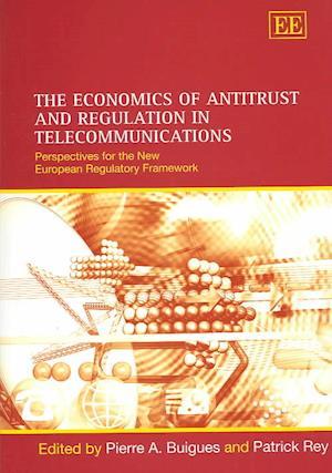 The Economics of Antitrust and Regulation in Telecommunications