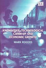 Knowledge, Technological Catch-up and Economic Growth af Mark Rogers