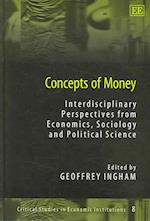 Concepts of Money (Critical Studies in Economic Institutions)