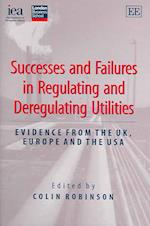 Successes and Failures in Regulating and Deregulating Utilities af Colin Robinson