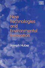 New Technologies and Environmental Innovation af Joseph Huber