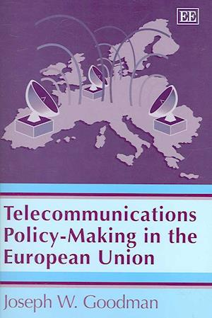 Telecommunications Policy-Making in the European Union