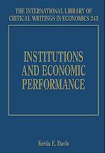 Institutions and Economic Performance (The International Library of Critical Writings in Economics Series, nr. 243)
