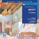 Introduction to Bizet (Opera Explained S)