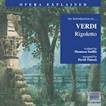 &quote;Rigoletto&quote; (Opera Explained S)