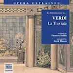 &quote;La Traviata&quote; (Opera Explained S)