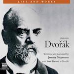 Antonin Dvorak (Life & Works S)