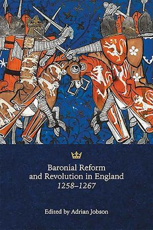 Bog, hardback Baronial Reform and Revolution in England, 1258-1267 af Adrian Jobson
