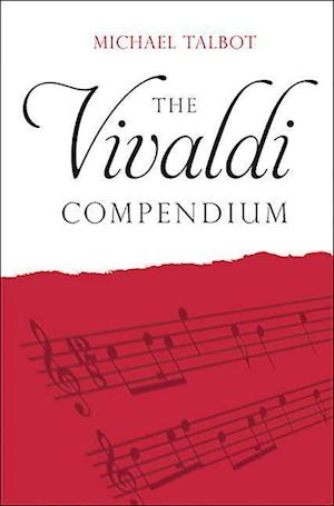 Bog, hardback The Vivaldi Compendium af Michael Talbot