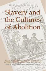 Slavery and the Cultures of Abolition af Brycchan Carey
