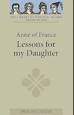 Anne of France: Lessons for my Daughter (Library of Medieval Women)