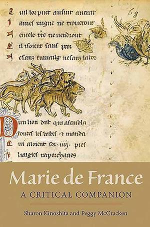 Bog, hardback Marie de France: A Critical Companion af Peggy McCracken, Sharon Kinoshita