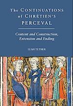 The <I>Continuations</I> of Chretien's <I>Perceval</I> af Leah Tether