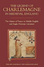 The Legend of Charlemagne in Medieval England (Bristol Studies in Medieval Cultures, nr. 8)