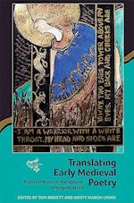 Translating Early Medieval Poetry (Medievalism, nr. 11)