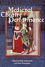 Medieval Theatre Performance