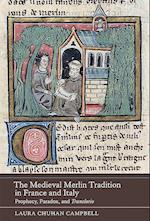 The Medieval Merlin Tradition in France and Italy (Gallica, nr. )