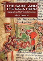 The Saint and the Saga Hero (Studies in Old Norse Literature, nr. 2)