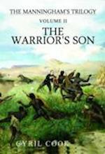 The Warrior's Son (Manninghams Trilogy, nr. 2)