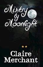 Mistry by Moonlight