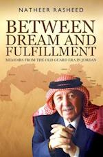 Between Dream and Fulfillment