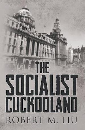 The Socialist Cuckooland