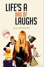 Life's a Bag of Laughs