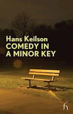 Comedy in a Minor Key af Damion Searls, Hans Keilson
