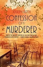 Confession of a Murderer (Hesperus Classics)