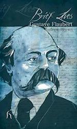 Brief Lives: Gustave Flaubert (Brief Lives)