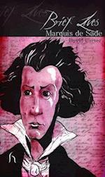 Brief Lives: Marquis De Sade af David Carter