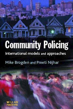 Bog, paperback Community Policing af Graham Ellison, Mike Brogden, Preeti Nijhar