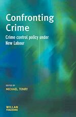 Confronting Crime (Cambridge Criminal Justice Series)