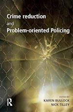 Crime Reduction and Problem-oriented Policing (Crime Science Series)